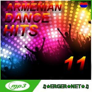 Armenian Dance Hits 11 - Mix By Sos (2017)