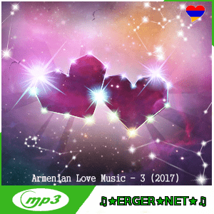 Armenian Love Music - 3 (2017)