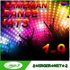 Armenian Dance Hits 1 - 9  MIX By Sos (2014 - 2015)
