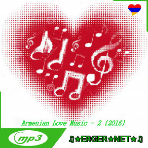 Armenian Love Music - 2  (2016)